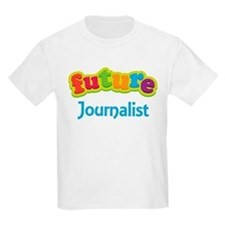 Future Journalist T-Shirt