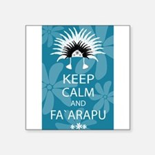 Keep Calm and Fa`arapu Sticker