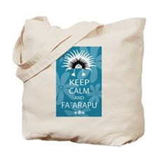 Keep Calm and Fa`arapu Tote Bag