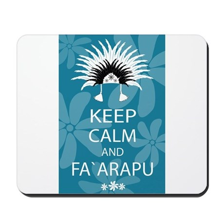 Keep Calm and Fa`arapu Mousepad