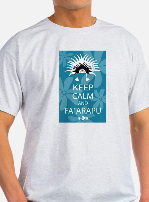 Keep Calm and Fa`arapu T-Shirt