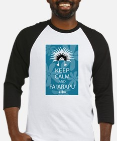 Keep Calm and Fa`arapu Baseball Jersey