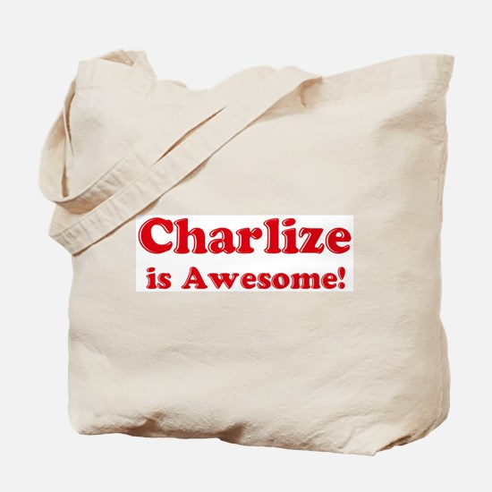 Charlize is Awesome Tote Bag