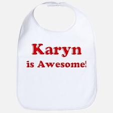 Karyn is Awesome Bib