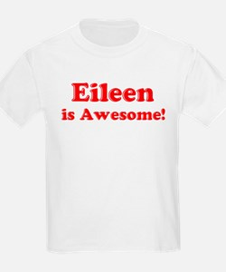 Eileen is Awesome Kids T-Shirt