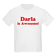 Darla is Awesome Kids T-Shirt