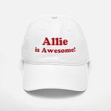 Allie is Awesome Baseball Baseball Cap