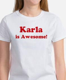 Karla is Awesome Tee