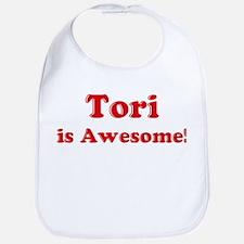 Tori is Awesome Bib