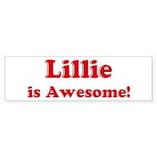 Lillie is Awesome Bumper Bumper Bumper Sticker