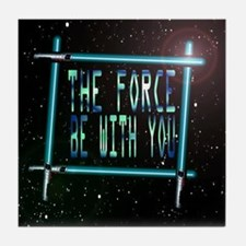 the force be with you Tile Coaster