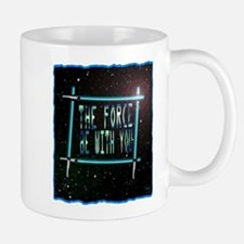 the force be with you Mug