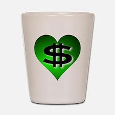 In The Black Dollar Sign Green Heart Shot Glass