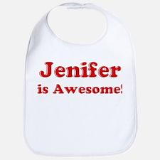 Jenifer is Awesome Bib