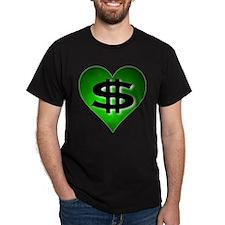 In The Black Dollar Sign Green Heart T-Shirt