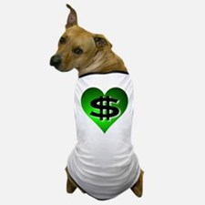 In The Black Dollar Sign Green Heart Dog T-Shirt