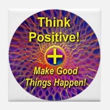 Think Positive Tile Coaster