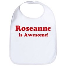 Roseanne is Awesome Bib