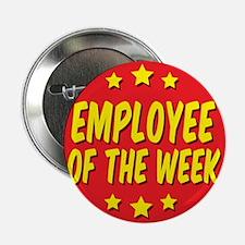 """Unique Employee recognition 2.25"""" Button (10 pack)"""