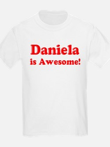 Daniela is Awesome Kids T-Shirt