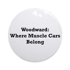 Woodward Were Muscle Cars Belong Woodward Gifts By