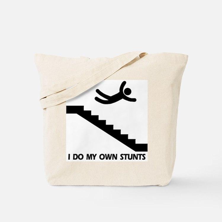 Strairs, I Do All My Own Stunts Tote Bag