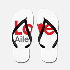 I Love Aileen Flip Flops