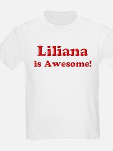 Liliana is Awesome Kids T-Shirt
