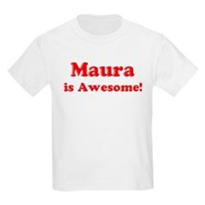Maura is Awesome Kids T-Shirt