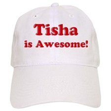 Tisha is Awesome Baseball Cap
