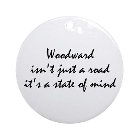 Woodward Isnt Just A Road it's a State Of Mind Orn