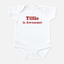 Tillie is Awesome Infant Bodysuit