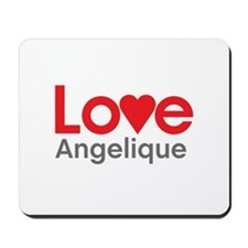 I Love Angelique Mousepad