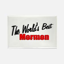 """The World's Best Mormon"" Rectangle Magnet"
