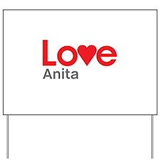 I Love Anita Yard Sign