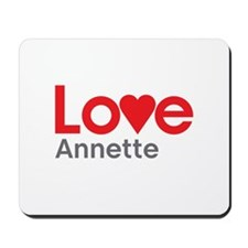 I Love Annette Mousepad
