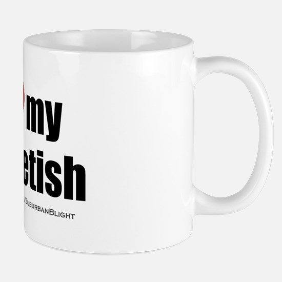 """Love My Foot Fetish"" Mug"