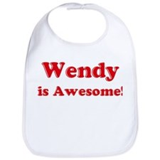 Wendy is Awesome Bib