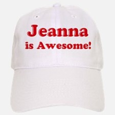 Jeanna is Awesome Baseball Baseball Cap