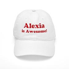 Alexia is Awesome Baseball Cap