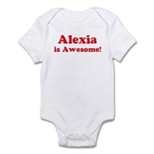 Alexia is Awesome Infant Bodysuit