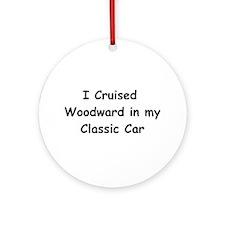 I Cruised Woodward In My Classic Car Ornament (Rou