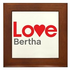 I Love Bertha Framed Tile