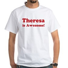 Theresa is Awesome Shirt