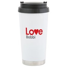 I Love Bobbi Travel Mug
