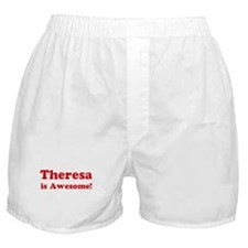 Theresa is Awesome Boxer Shorts