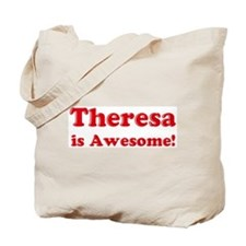 Theresa is Awesome Tote Bag