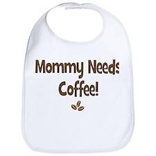 Mommy Needs Coffee Bib