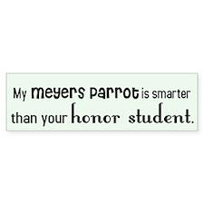Meyers Parrot Honor Student Bumper Bumper Sticker