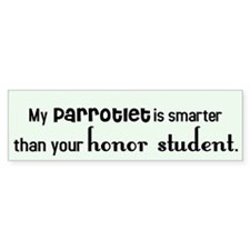 Parrotlet Honor Student Bumper Bumper Sticker